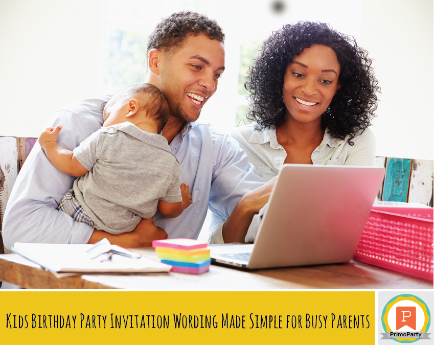 kids birthday party invitation wording for busy parents