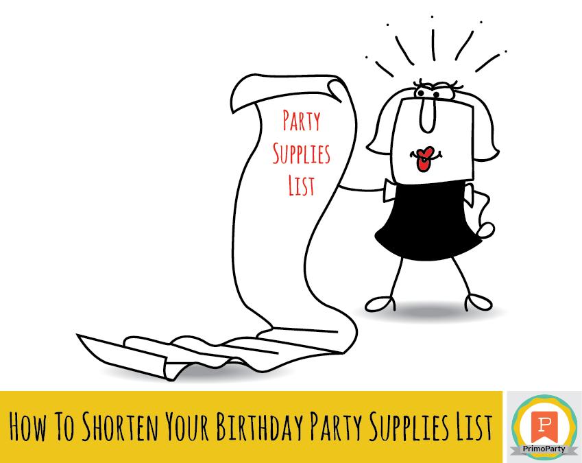 Shorten Birthday Party Supplies List
